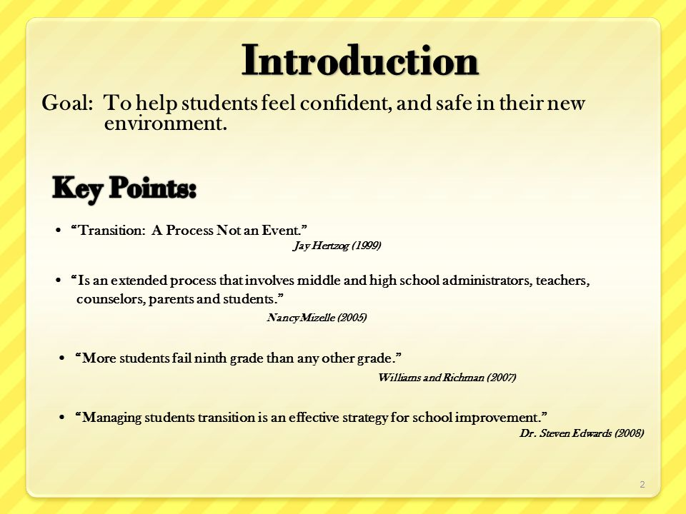1.Identify Students Early 2.Closely Examine Existing School Procedures 3.