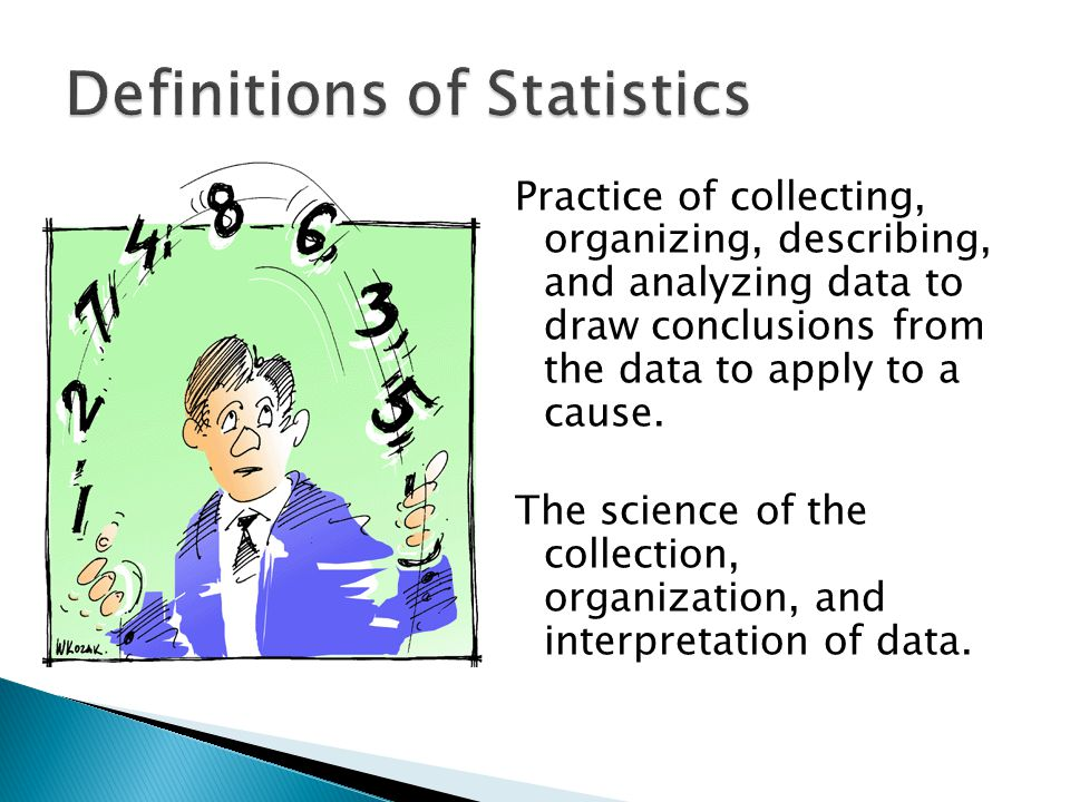 Practice of collecting, organizing, describing, and analyzing data to draw conclusions from the data to apply to a cause.