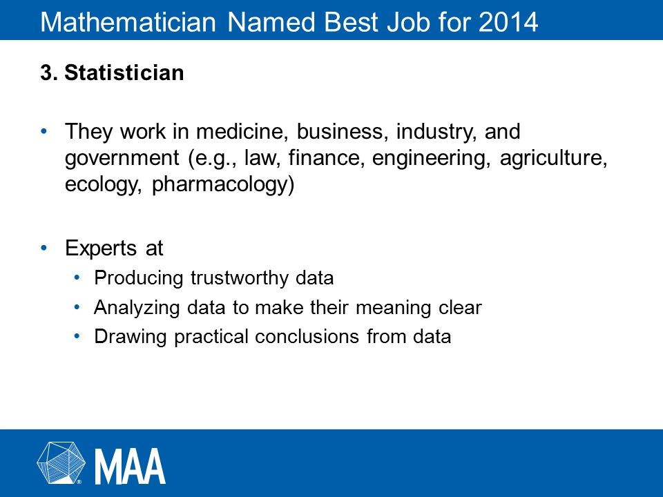 Mathematician Named Best Job for 2014 3.