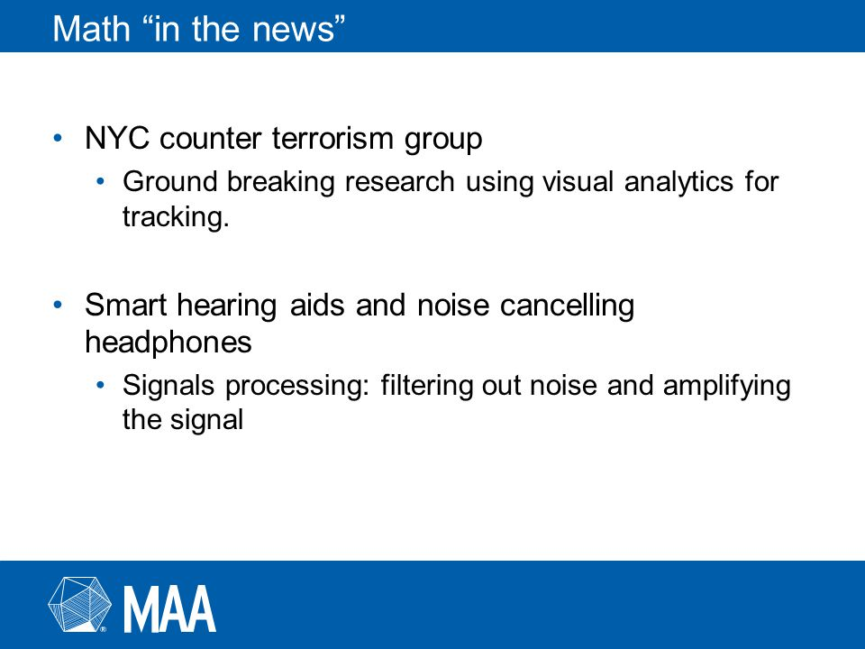 Math in the news NYC counter terrorism group Ground breaking research using visual analytics for tracking.