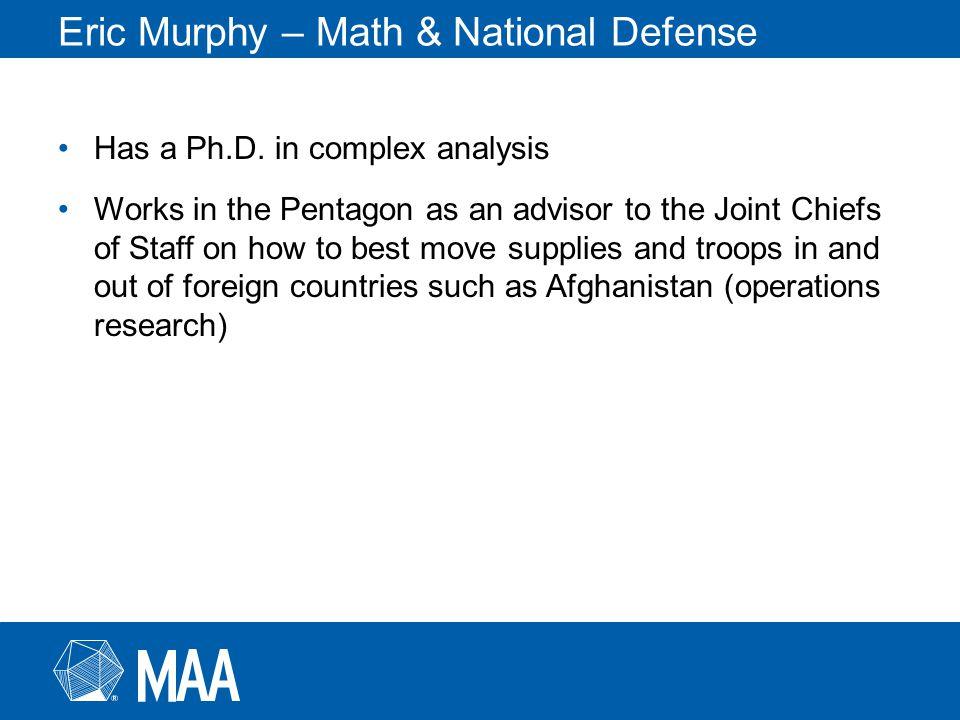 Eric Murphy – Math & National Defense Has a Ph.D.