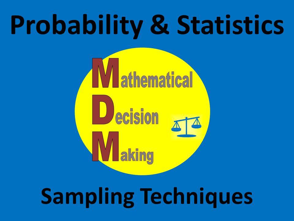 Probability & Statistics Sampling Techniques