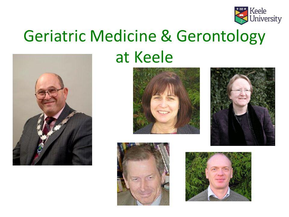 Geriatric Medicine & Gerontology at Keele