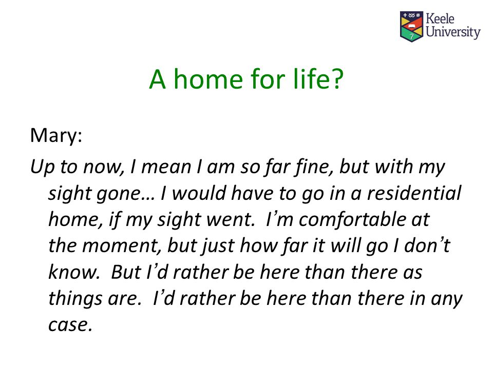 A home for life.