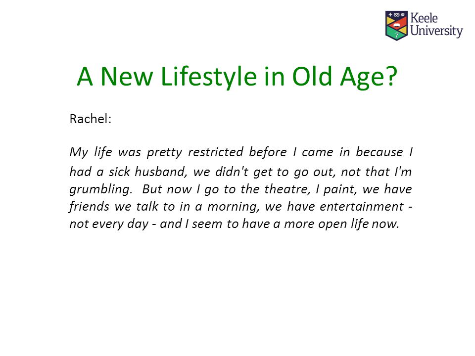 A New Lifestyle in Old Age.