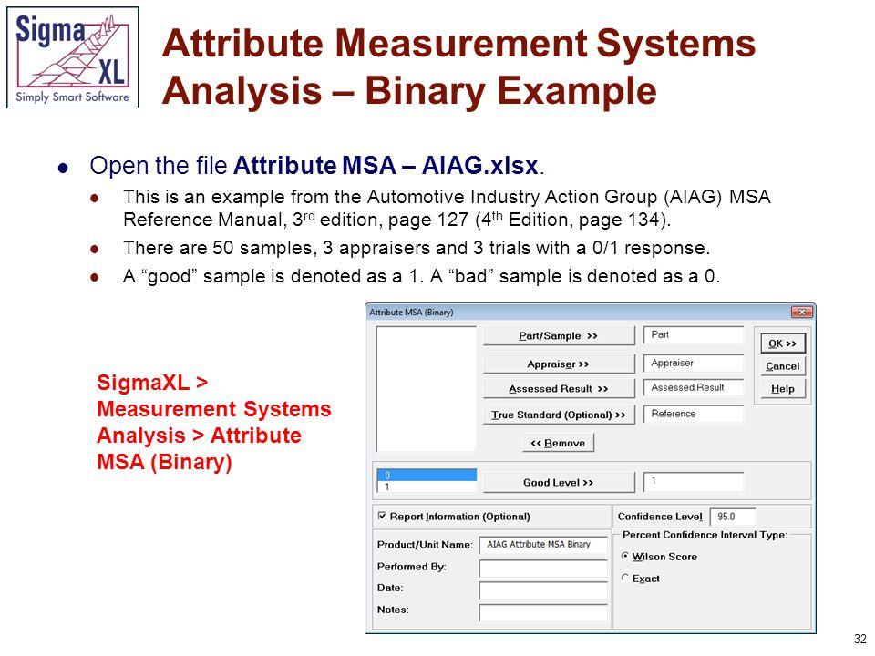 32 Open the file Attribute MSA – AIAG.xlsx.