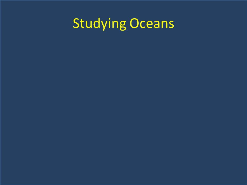 Studying Oceans