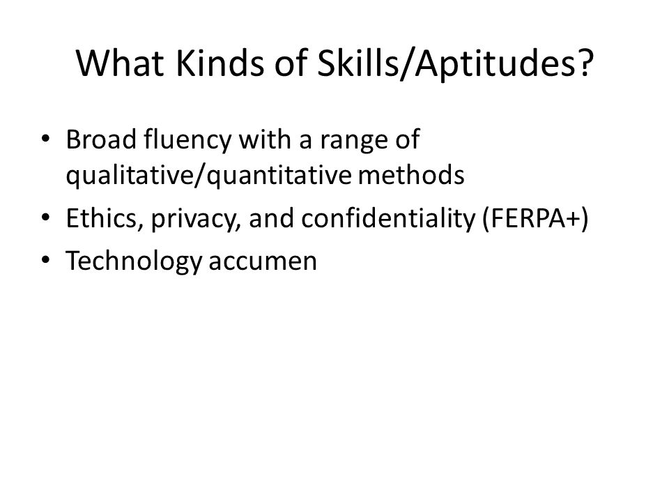 What Kinds of Skills/Aptitudes.
