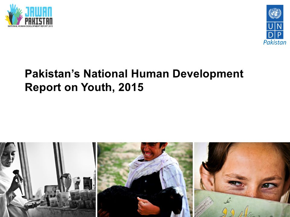 Engagement Engagement is about voice, identity, inclusion and citizenship There are signs that engagement in community life is low in Pakistan – with just 2% of young Pakistanis (18-29 years) saying they are an active member of a community group, club or other local organisation* The NHDR 2015 will investigate the causes and effects of this phenomenon and try to understand the impact is has on young people's lives in Pakistan *British Council, Next Generation Report on Violence 2014