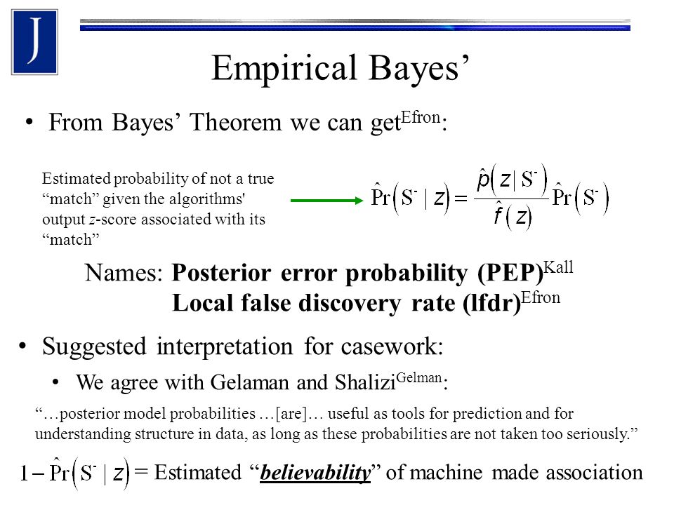 Empirical Bayes' Bootstrap procedure to get estimate of the KNM distribution of Platt-scores Platt,e1071 Use a Training set Use this to get p-values/z-values on a Validation set Inspired by Storey and Tibshirani's Null estimation method Storey z-score From fit histogram by Efron's method get: mixture density We can test the fits to and .