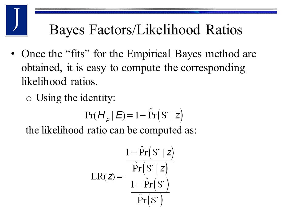 Bayes Factors/Likelihood Ratios Using the fit posteriors and priors we can obtain the likelihood ratios Tippett, Ramos Known match LR values Known non-match LR values