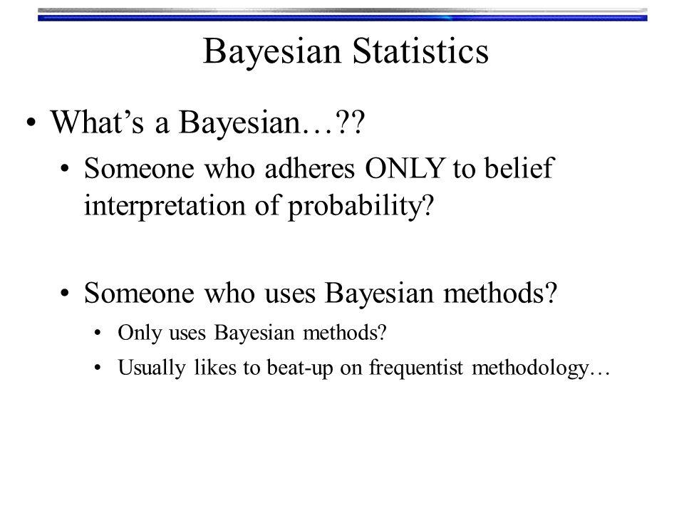 Bayesian Statistics Actually DOING Bayesian statistics is hard.