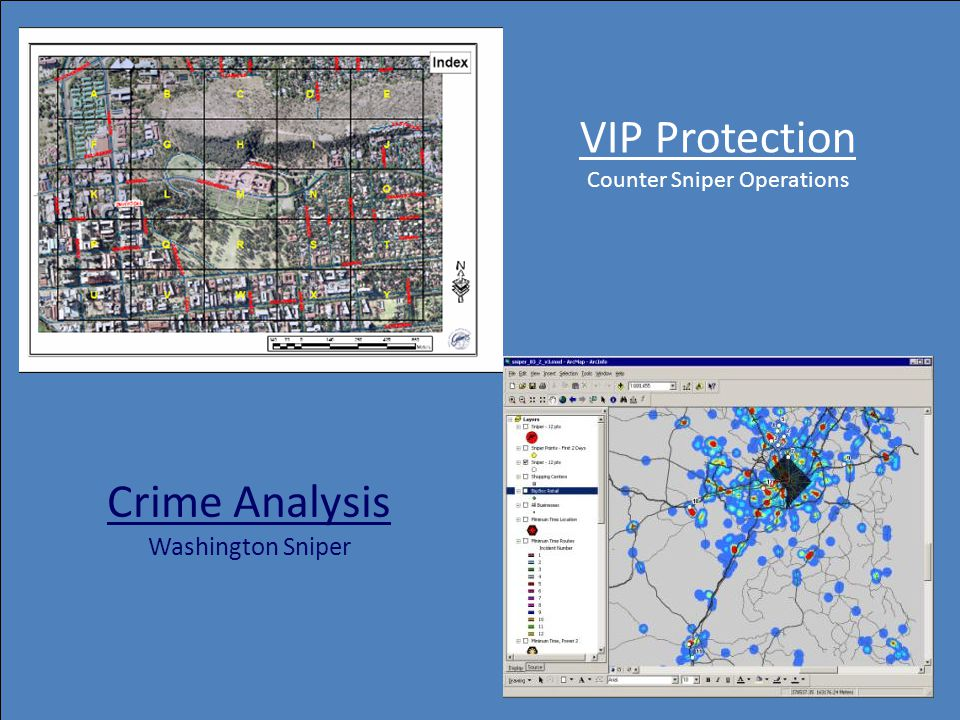 VIP Protection Counter Sniper Operations Crime Analysis Washington Sniper