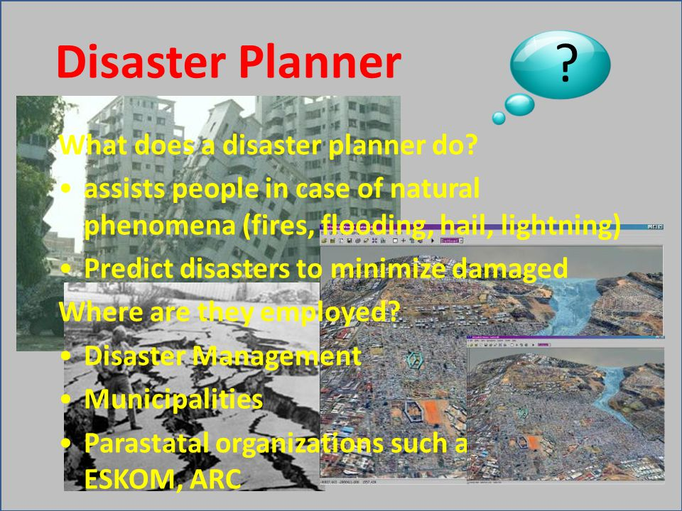 What does a disaster planner do.