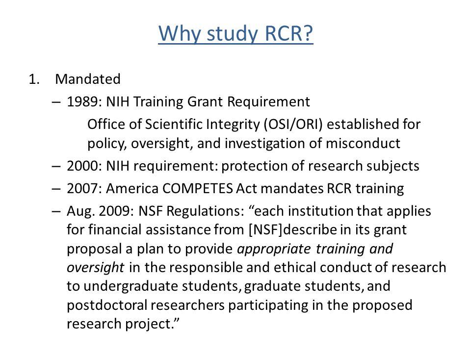 Why study RCR.