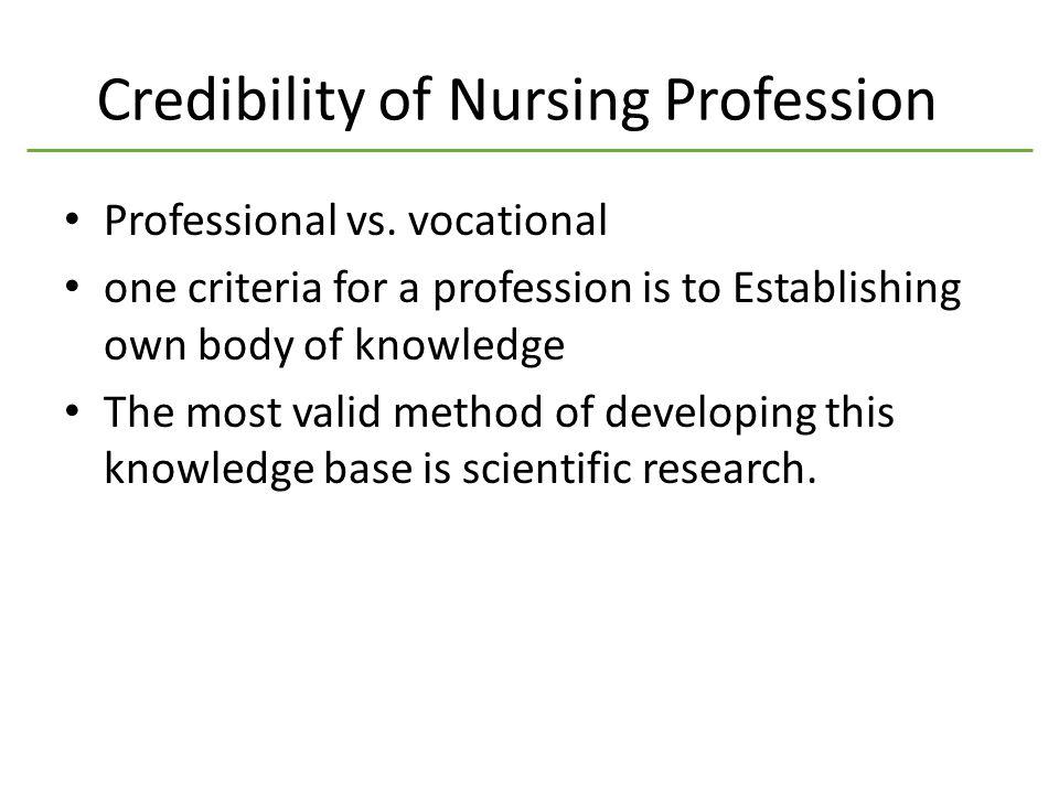 Credibility of Nursing Profession Professional vs.