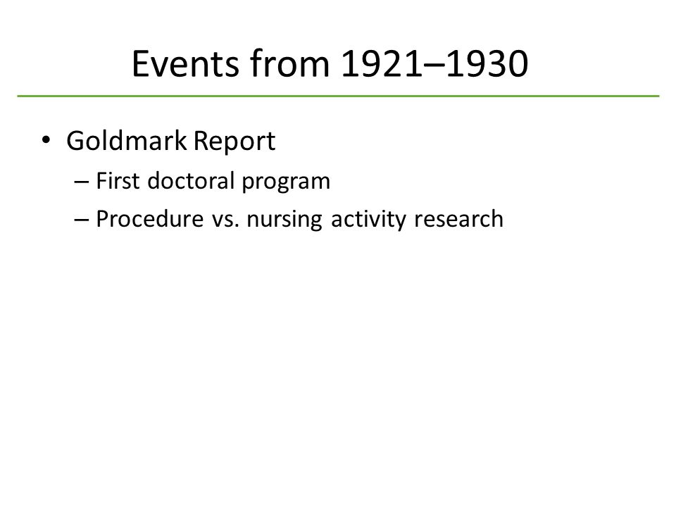 Events from 1921–1930 Goldmark Report – First doctoral program – Procedure vs.