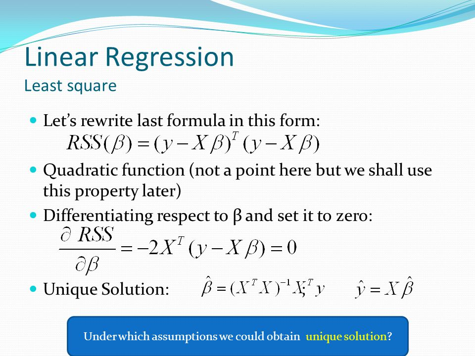 Linear Regression Least square Let's rewrite last formula in this form: Quadratic function (not a point here but we shall use this property later) Dif