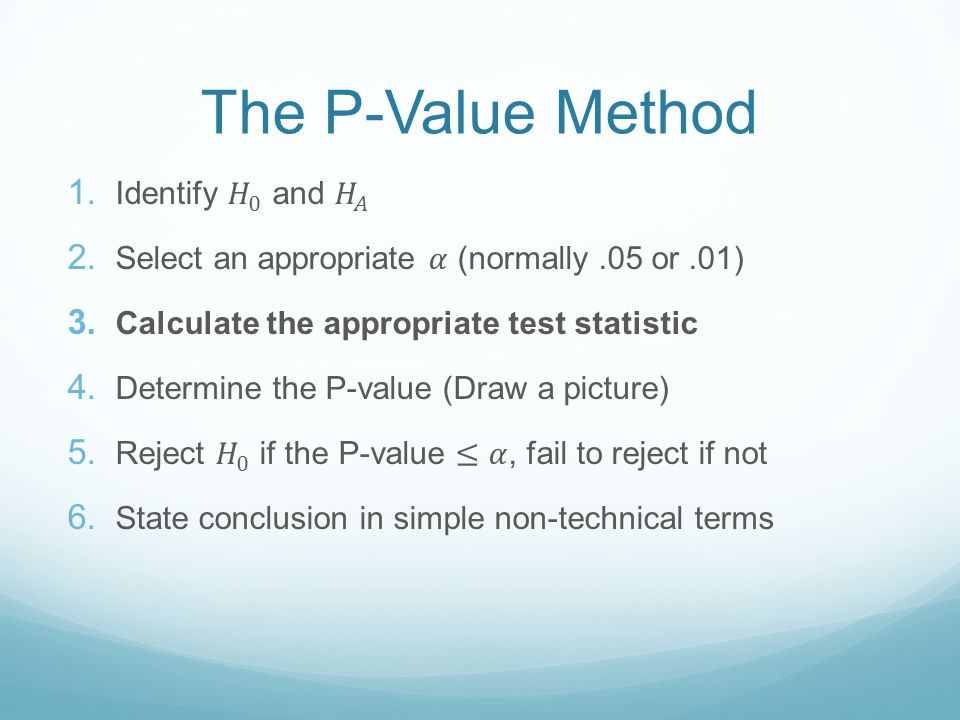 The P-Value Method