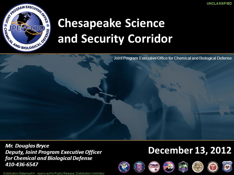 Mission: Provide Research, Development, Acquisition Fielding and Life Cycle Support of Chemical, Biological, Radiological and Nuclear Defense Equipment, Medical Countermeasures and Installation and Force Protection Integrated Capabilities Supporting the National Strategies.