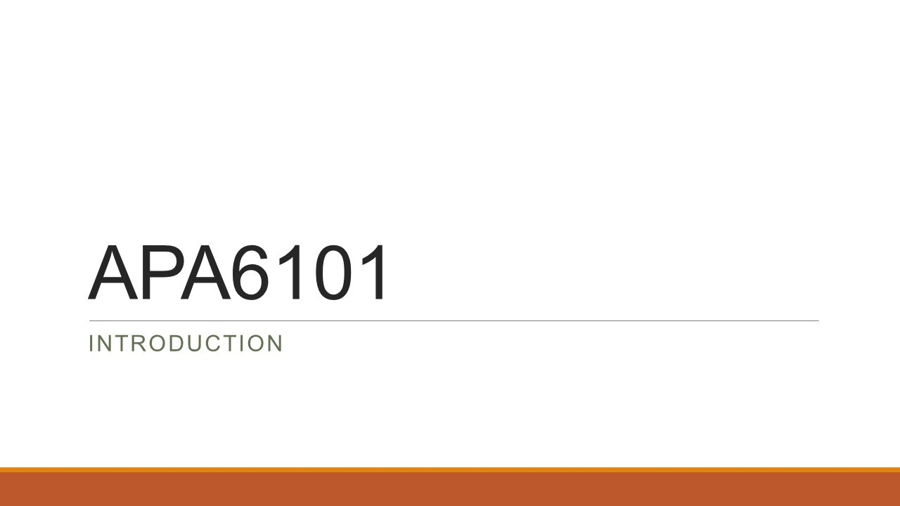 APA6101 INTRODUCTION