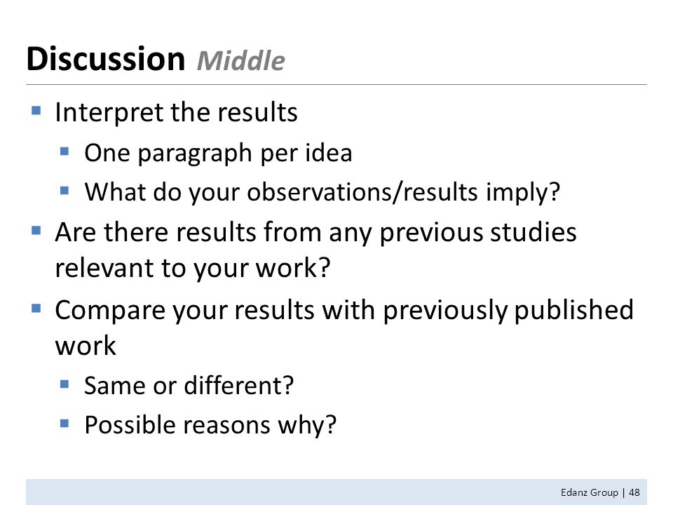  Interpret the results  One paragraph per idea  What do your observations/results imply.