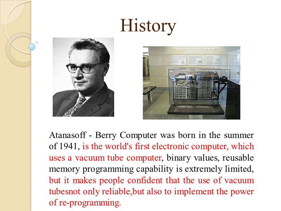 History Throughout the 1950s, the vacuum tube computers dominate the industry.