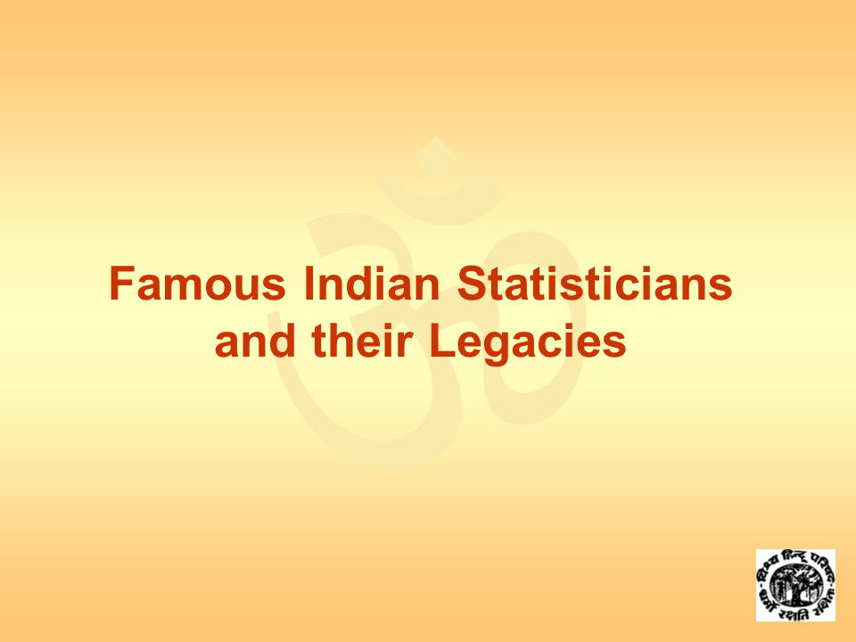  Famous Indian Statisticians and their Legacies