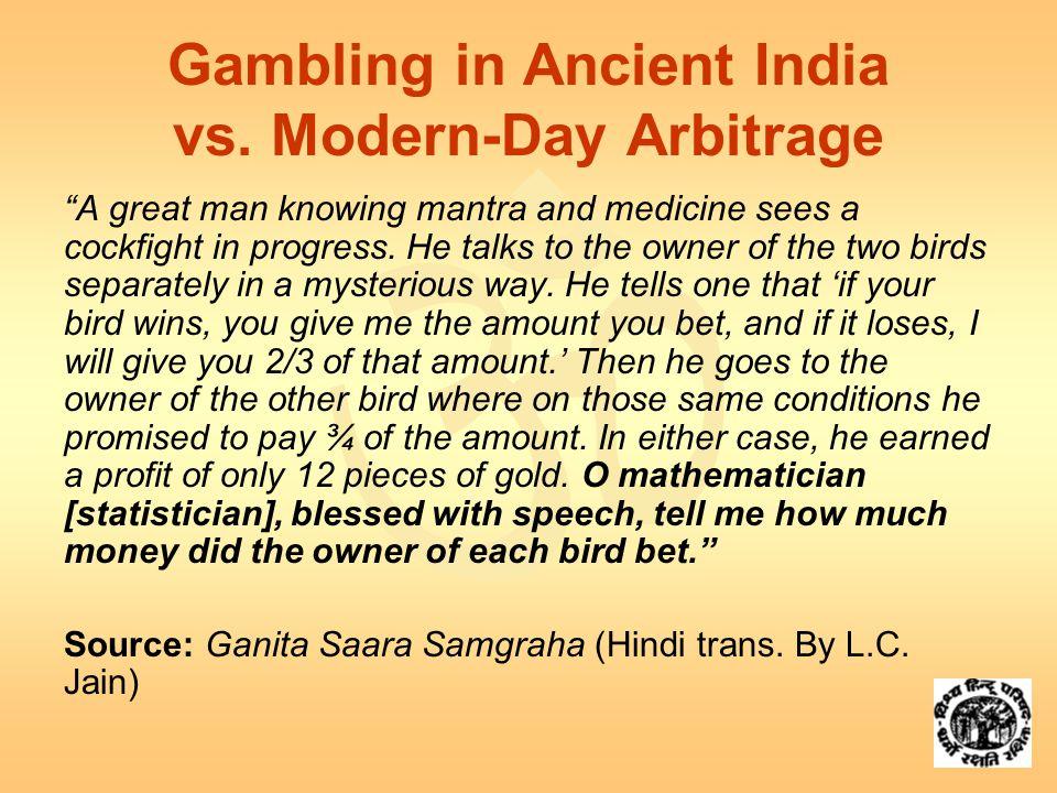  Gambling in Ancient India vs.