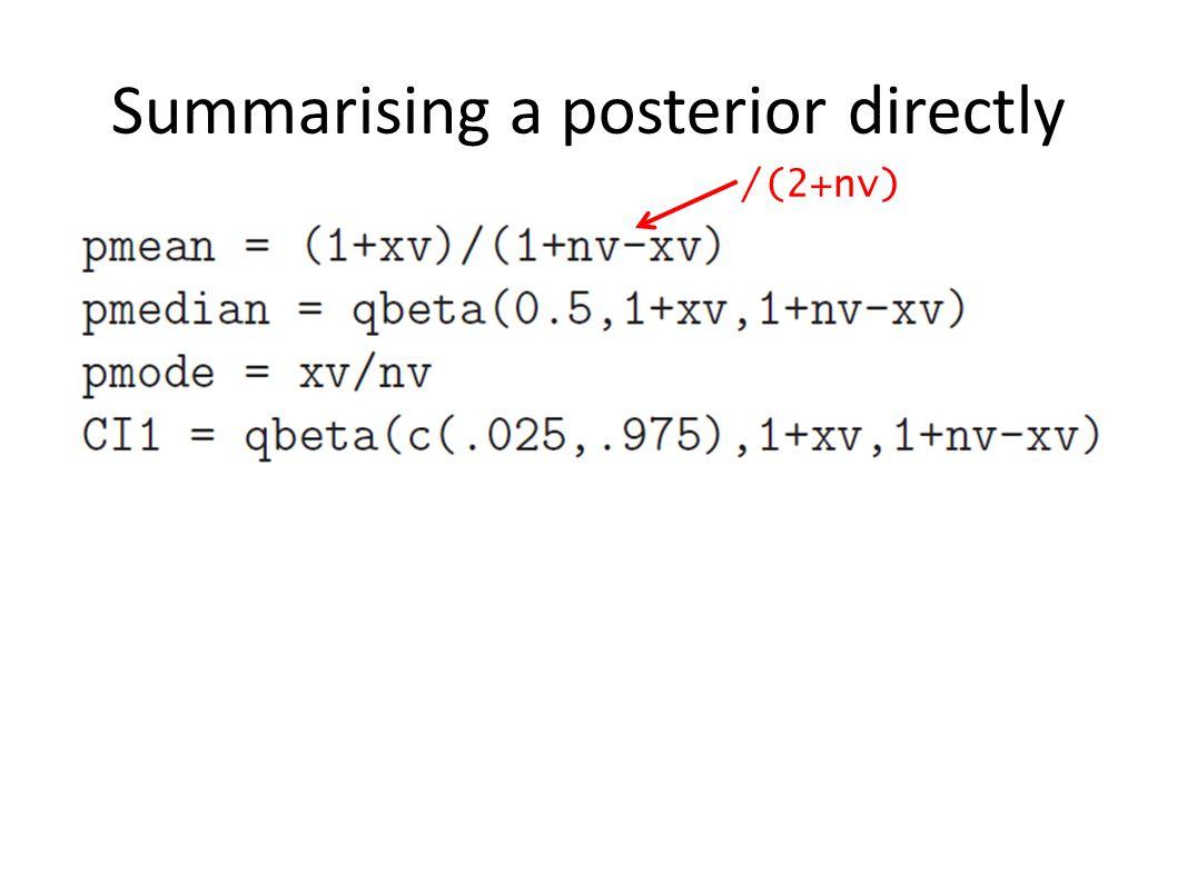 Summarising a posterior directly /(2+nv)