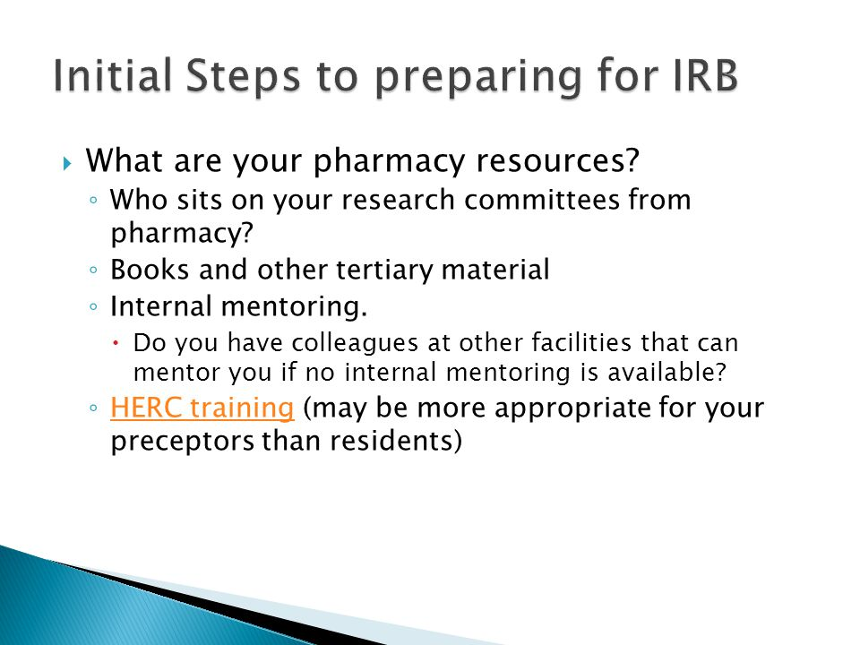  What are your pharmacy resources. ◦ Who sits on your research committees from pharmacy.
