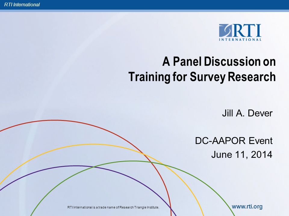 RTI International RTI International is a trade name of Research Triangle Institute.