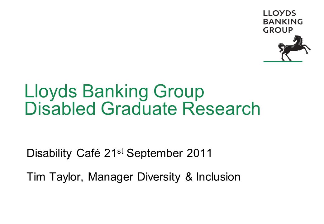 2 Background Lloyds Banking Group Formed in January 2009 from the merger of Lloyds TSB Group and HBOS Group.