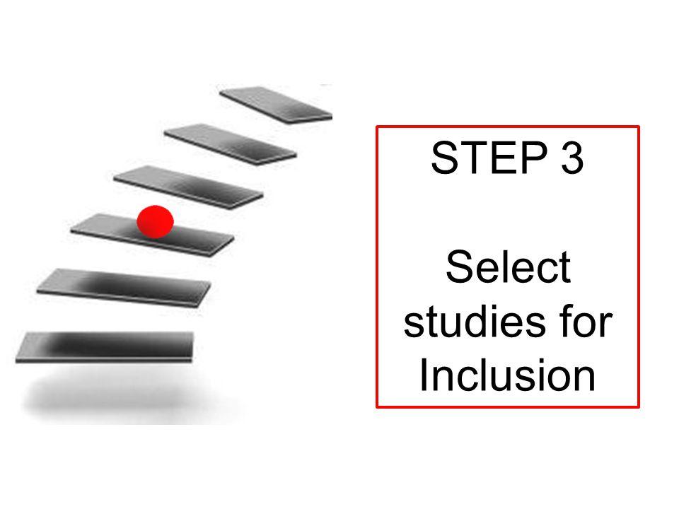 STEP 4 Quality assessment/ Risk of bias