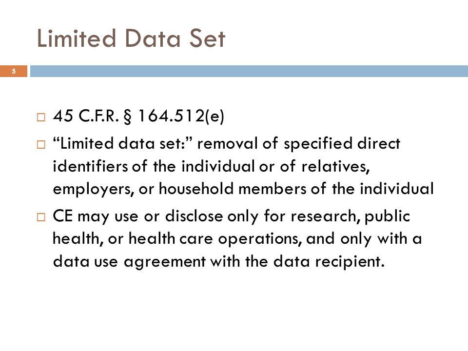 De-identified Information  45 C.F.R.§ 164.502(d)(2)  45 C.F.R.
