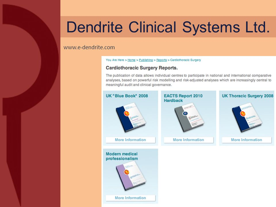 Dendrite Clinical Systems Ltd. ICEBP - AMSECT 2011 San Antonio www.e-dendrite.com