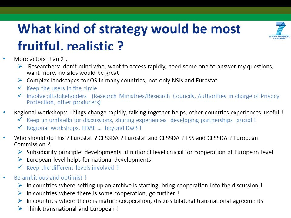 What kind of strategy would be most fruitful, realistic ? More actors than 2 :  Researchers: don't mind who, want to access rapidly, need some one to