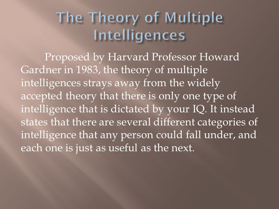  Logical-Mathematical Intelligence is defined as having proficiency with numbers, facts, concepts, and abstractions.