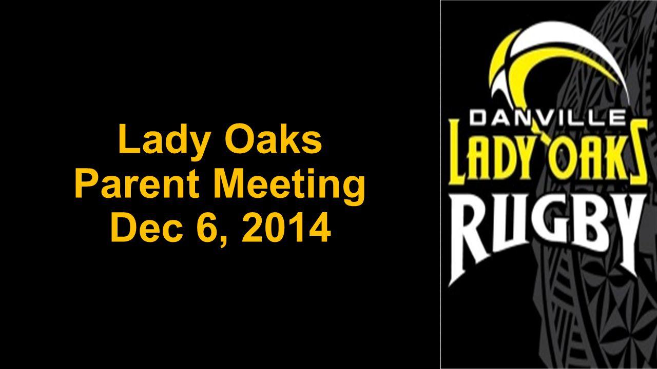 Lady Oaks Parent Meeting Dec 6, 2014