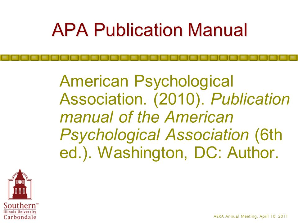 AERA Annual Meeting, April 10, 2011 American Psychological Association.