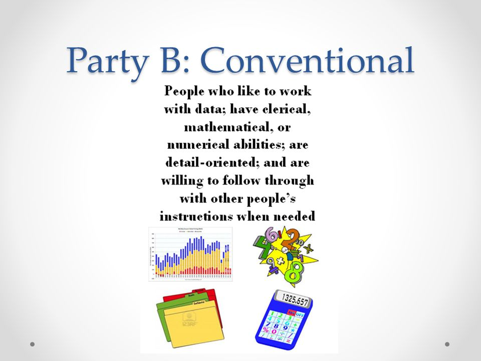 Party B: Conventional