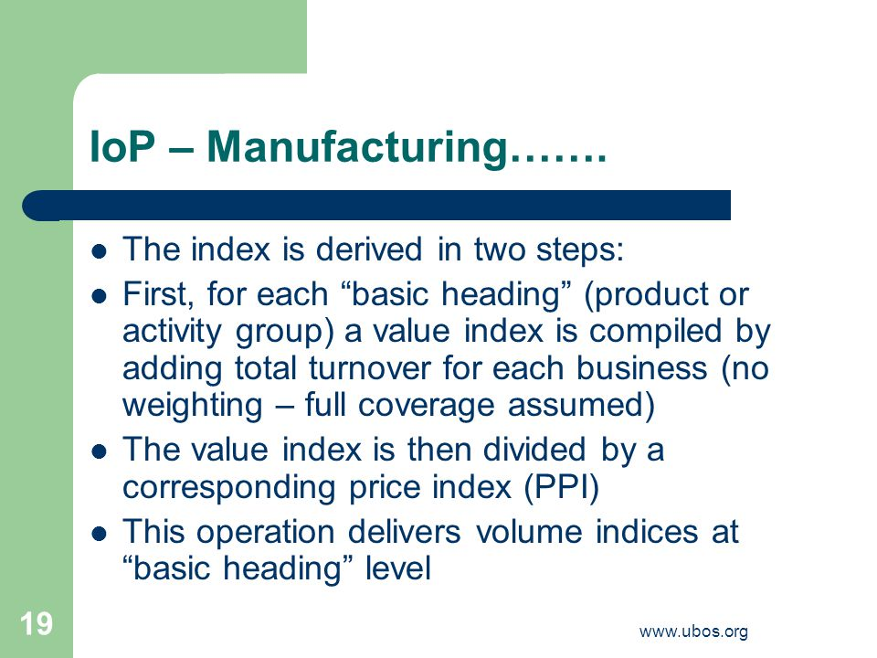 www.ubos.org 19 IoP – Manufacturing…….