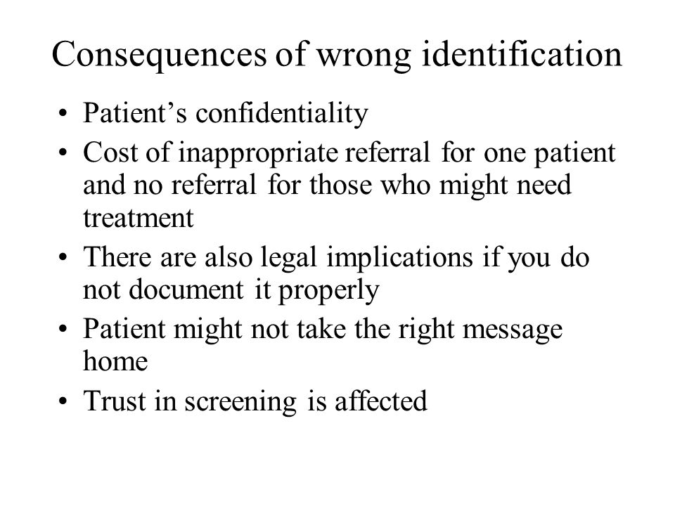 What if patient is unable to confirm.
