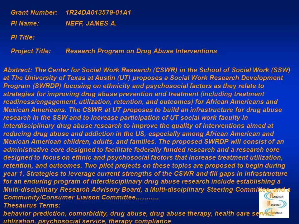 crispprd 1.0 Abstract Grant Number:1R24DA013579-01A1 PI Name:NEFF, JAMES A. PI Title: Project Title:Research Program on Drug Abuse Interventions Abstr