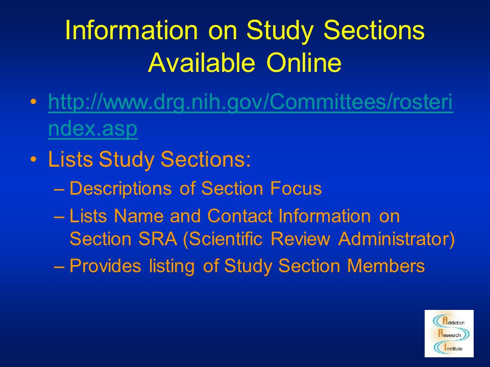 Information on Study Sections Available Online http://www.drg.nih.gov/Committees/rosteri ndex.asphttp://www.drg.nih.gov/Committees/rosteri ndex.asp Li