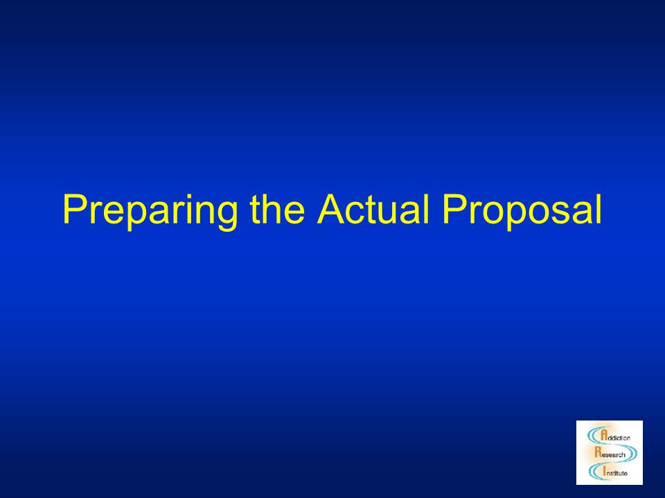 Preparing the Actual Proposal