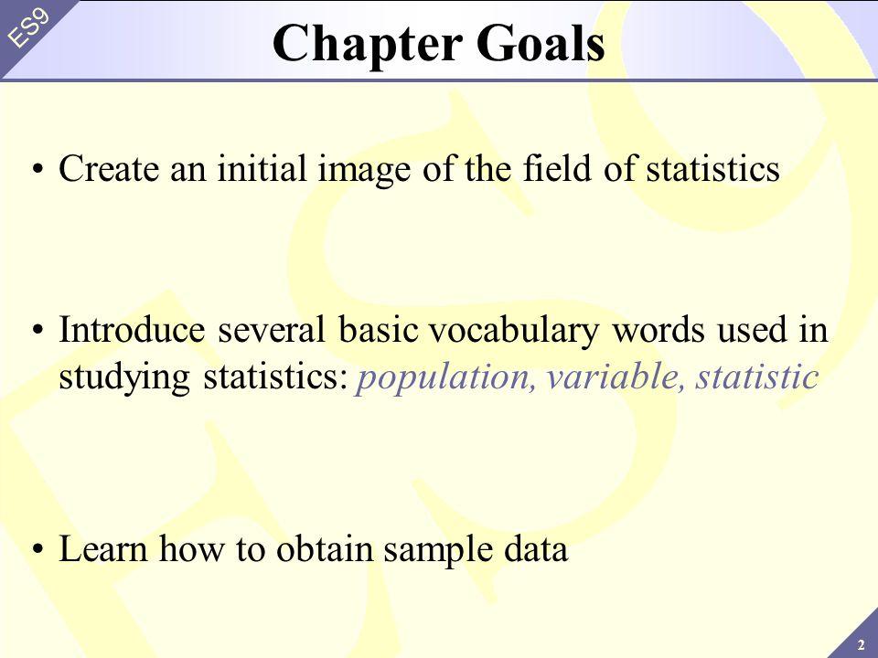 3 ES9 1.1 ~ What is Statistics.