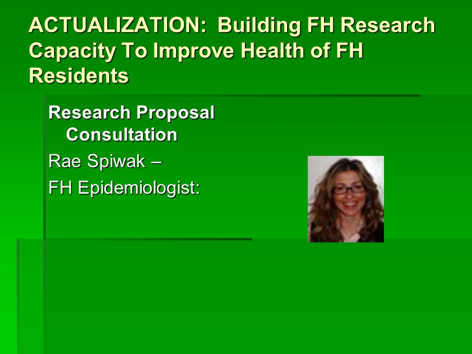 Research Proposal Consultation Rae Spiwak – FH Epidemiologist: