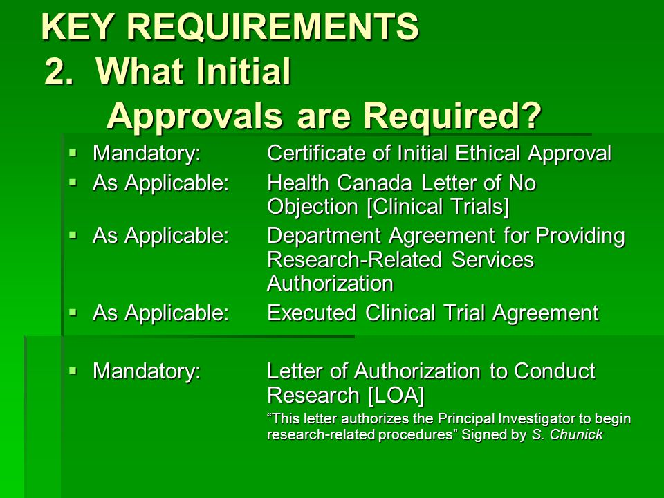 KEY REQUIREMENTS 2. What Initial Approvals are Required.