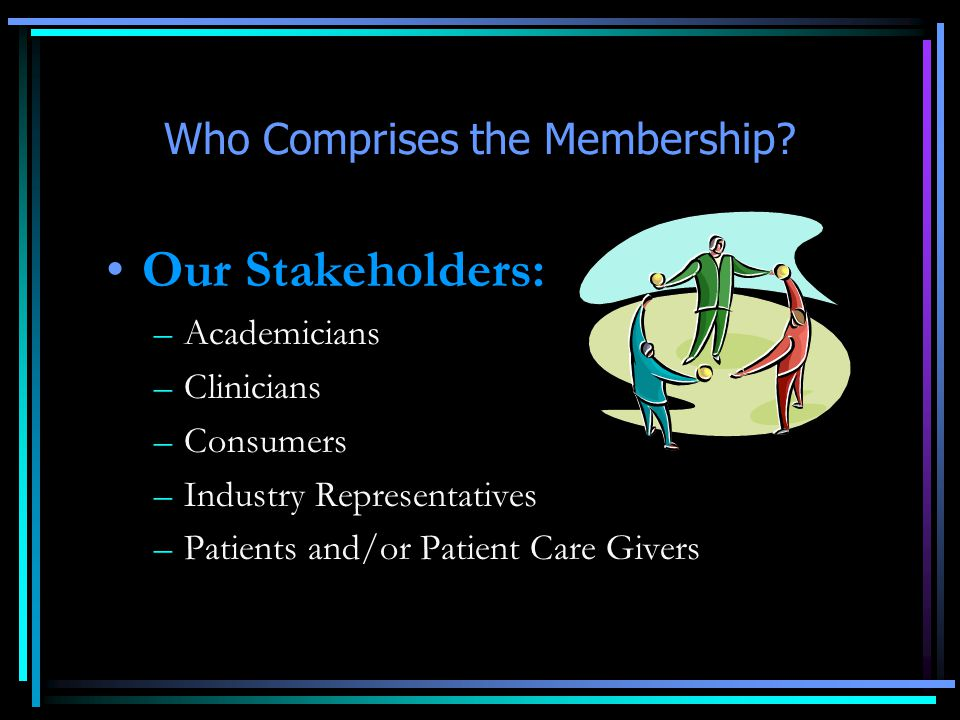 Who Comprises the Membership.